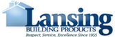 Lansing Building Products - Respect, Service, Excellence Since 1955